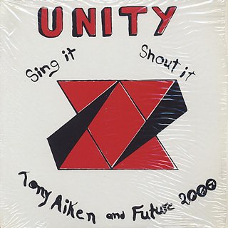 Tony Aiken and Future 2000 / Unity, Sing It, Shout It