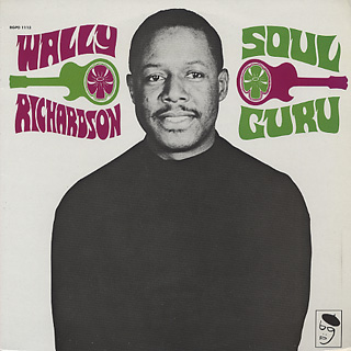 Wally Richardson / Soul Guru
