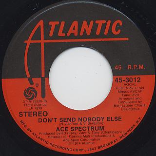 Ace Spectrum / Don't Send Nobody Else