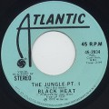 Black Heat / The Jungle Pt. I c/w (Mono)