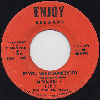 Bliss / It's You c/w If You Need Somebody back