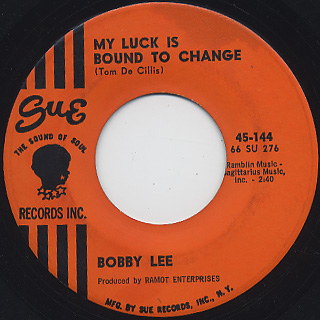 Bobby Lee / I Was Born A Loser c/w My Luck Is Bound To Change back