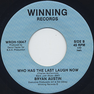 Bryan Austin / Who Has The Last Laugh Now back