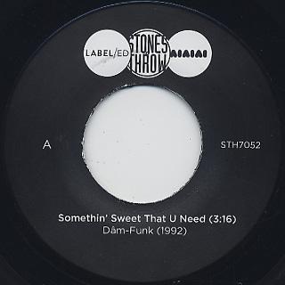 Dam Funk / Somthin' Sweet That U Need label