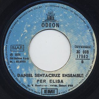 Daniel Sentacruz Ensemble / Soleado c/w Per Elisa back