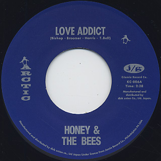 Honey & The Bees / Love Addict c/w Baby, Do That Thing back