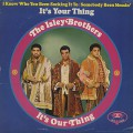 Isley Brothers / It's Your Thing
