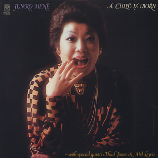Junko / A Child Is Born