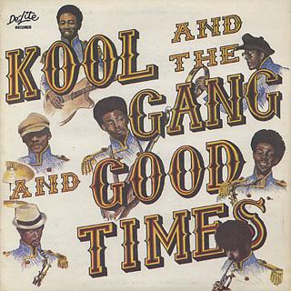 Kool And The Gang / Good Times