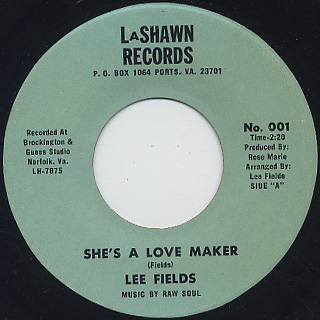 Lee Fields / She's A Love Maker c/w We're Gonna Make Love
