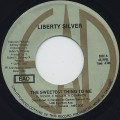 Liberty Silver / The Sweetest Thing To Me