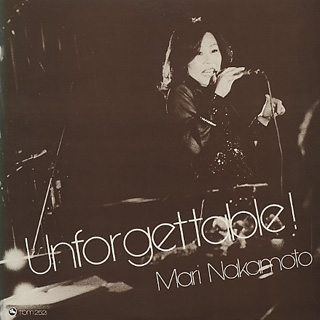 Mari Nakamoto / Unforgettable!