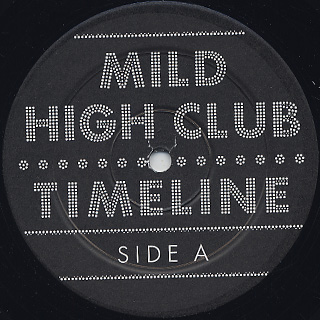 Mild High Club / Timeline label