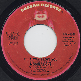Modulations / Worth Your Weight In Gold c/w I'll Always Love You