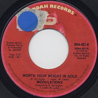 Modulations / Worth Your Weight In Gold c/w I'll Always Love You back