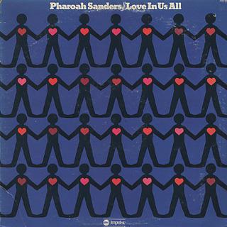 Pharoah Sanders / Love In Us All