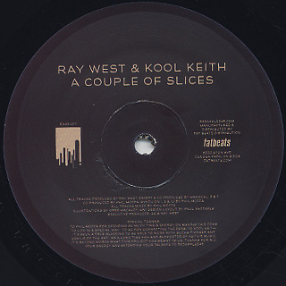 Ray West & Kool Keith / A Couple Of Slices label