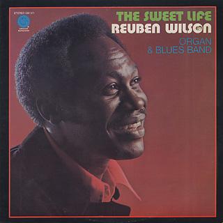 Reuben Wilson / The Sweet Life