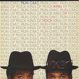 Run D.M.C. / King Of Rock