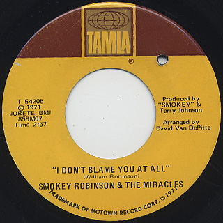 Smokey Robinson & The Miracles / I Don't Blame You At All