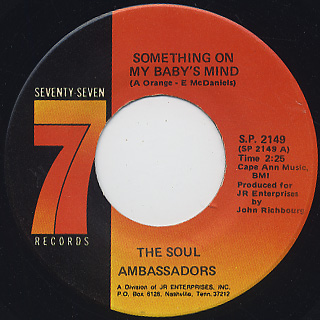 Soul Ambassadors / Something On My Baby's Mind