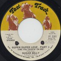 Sugar Billy / Super Duper Love (Are You Diggin' On Me)