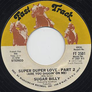 Sugar Billy / Super Duper Love (Are You Diggin' On Me) back