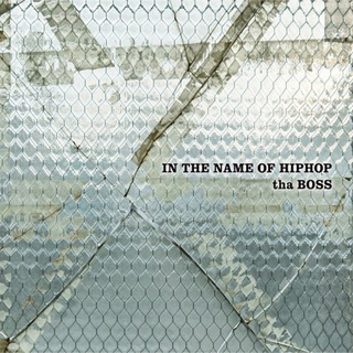 The BOSS / In The Name Of Hip Hop