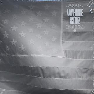 White Boiz / Neighborhood Wonderful