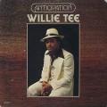Willie Tee / Anticipation