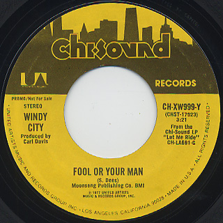 Windy City / Fool Or Your Man