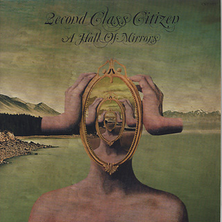 2econd Class Citizen / A Hall Of Mirrors