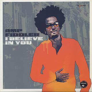 Amp Fiddler / I Believe In You