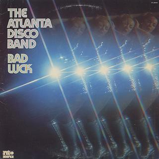 Atlanta Disco Band / Bad Luck