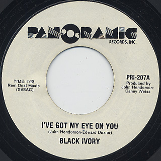 Black Ivory / I've Got My Eye On You c/w Find The One Who Loves You