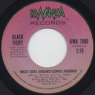 Black Ivory / What Goes Around (Come Around)