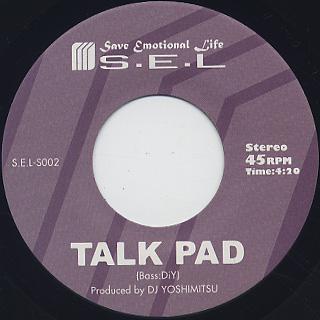 DJ Yoshimitsu / Talk Pad c/w Melting Jam