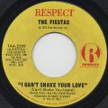 Fiestas / I Can't Shake Your Love (Can't Shake You Loose)
