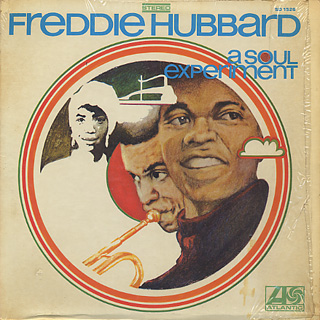 Freddie Hubbard / A Soul Experiment