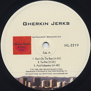 Gherkin Jerks / Don't Dis The Beat