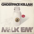 Ghostface Killah / Milk Em'