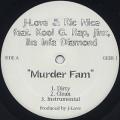 J-Love & Ric Nice / Murder Fam