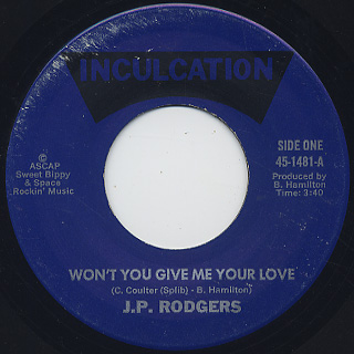 J.P. Rodgers / Won't You Give Me Your Love