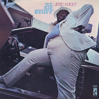 Jean Knight / Mr. Big Stuff