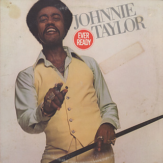 Johnnie Taylor / Ever Ready front