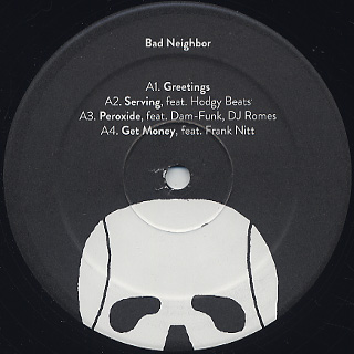 Med, Blu & Madlib / Bad Neighbor label