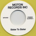 Moton Records Inc / Sister To Sister