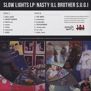 Nasty Ill Brother S.U.G.I / Slow Lights LP back