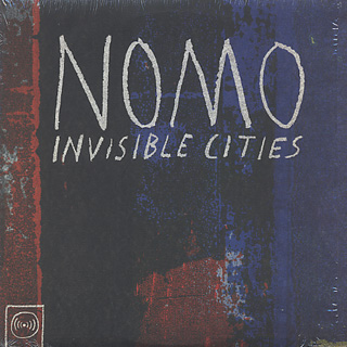 Nomo / Invisible Cities