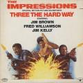O.S.T.(The Impressions) / Three The Hard Way